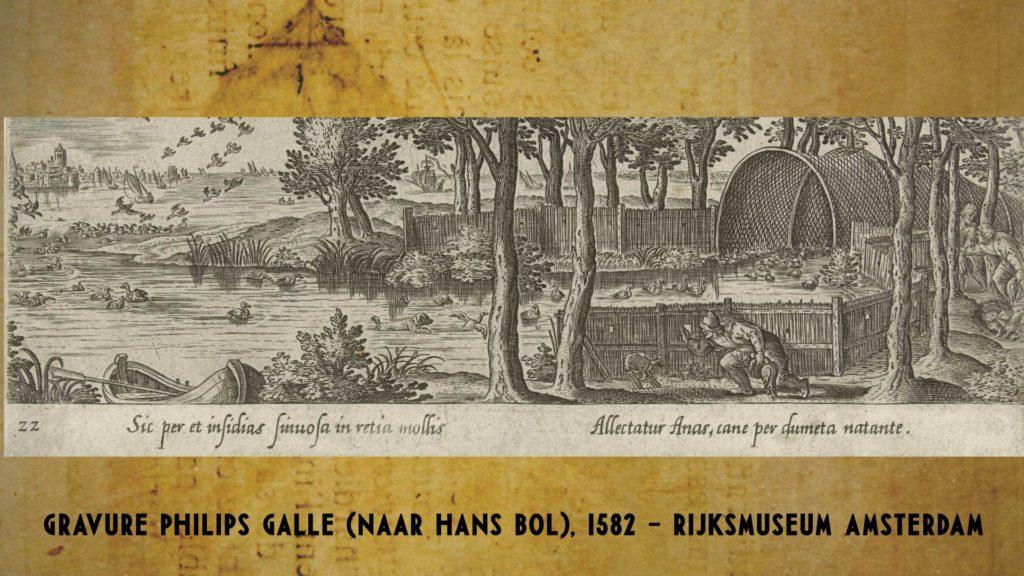 """""""Sic per et insidias sinuosa in retia mollis / Allectatur Anas, cane per dumeta natante"""". Gravure van Philips Galle, naar Hans Bol, 1582 (Rijksmuseum Amsterdam)"""